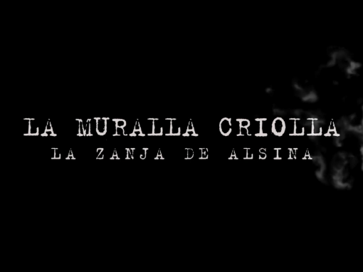 La Muralla Criolla – Documental