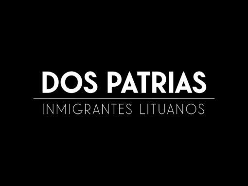DOS PATRIAS – CANAL ENCUENTRO